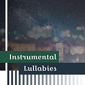 Instrumental Lullabies - Relax with Nature Sounds, Sleep Music, Deep Relaxation Before Sleep, Ambient Sleeping Music de Ambient Music Therapy
