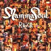Raza by Mamma Soul