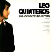 Los Accidentes del Futuro de Leo Quinteros