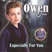 Especially For You de Owen Mac
