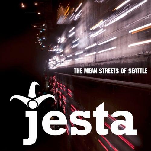 Mean Streets Of Seattle by Jesta