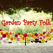Garden Party Folk by Various Artists