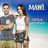 Hola Verano de Mawi