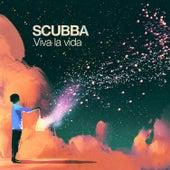 Viva La Vida by Scubba
