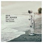 Don't Let Me Down von Eve St. Jones