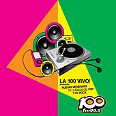 La 100 Vivo! by Various Artists