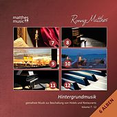 Hintergrundmusik, Vol. 7 - 12 (6 Alben) - Gemafreie Musik zur Beschallung von Hotels & Restaurants [inkl. Klaviermusik] by Ronny Matthes