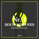 Nr. 1 House Grooves, Vol. 8 (Rare House Music Cuts) de Various Artists