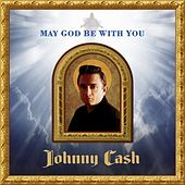 May God Be With You de Johnny Cash