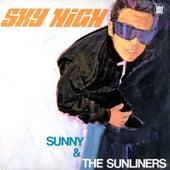 Sky High de Sunny & The Sunliners