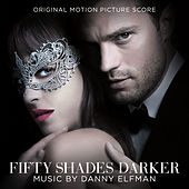 Fifty Shades Darker (Original Motion Picture Score) von Danny Elfman