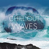 Chill Out Waves, Vol. 2 (Finest In Smooth Electronic Music) by Various Artists