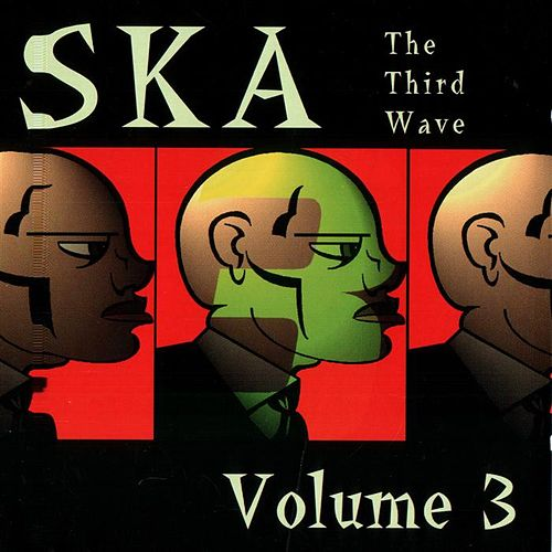 Ska: The Third Wave, Vol. 3 by Various Artists