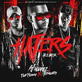 Haters (Remix) by J. Alvarez