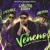 Tu Veneno by Carlitos Rossy