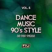 Dance Music 90's Style, Vol. 5 (20 Top Tunes) di Various Artists