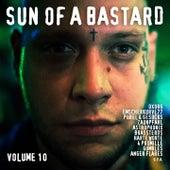 Sun of a Bastard, Vol. 10 by Various Artists