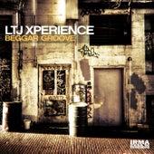 Beggar Groove by L.T.J. X-Perience