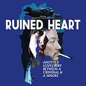 Ruined Heart (Original Motion Picture Soundtrack) de Stereo Total