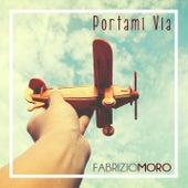 Portami via di Fabrizio Moro