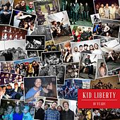 10 Years by Kid Liberty
