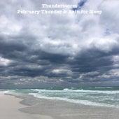 February Thunder & Rain for Sleep by Thunderstorm