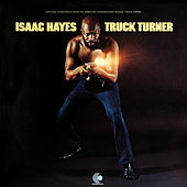 Truck Turner (Original Motion Picture Soundtrack) di Isaac Hayes