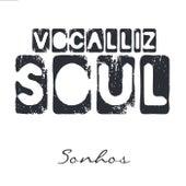Sonhos by Vocalliz Soul