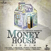Money House Riddim by Various Artists