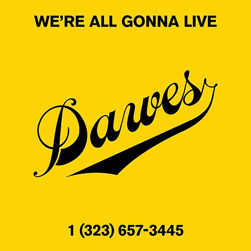 We're All Gonna Live (Live) by Dawes