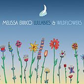 Lullabies & Wildflowers de Melissa Errico