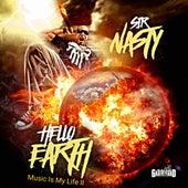 Hello Earth: Music Is My Life II by Sir Nasty
