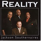 Reality by Jackson Southernaires