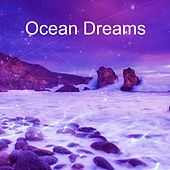 Ocean Dreams – Relaxation Waves, Sea Sounds, Pure Mind, Deep Sleep, Ambient Nature de Nature Sounds Artists