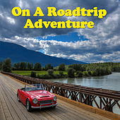 On A Roadtrip Adventure de Various Artists