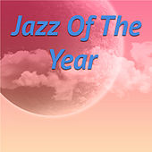 Jazz Of The Year von Various Artists