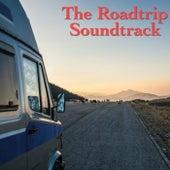 The Roadtrip Soundtrack von Various Artists