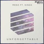 Unforgettable by Medz