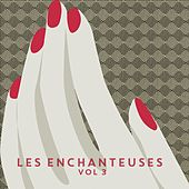 Les enchanteuses, vol.3 de Various Artists