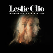 Darkness Is a Filler von Leslie Clio