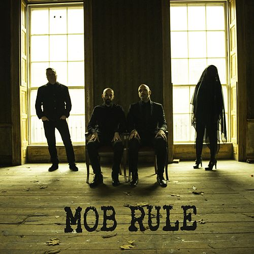 Mob Rule by King Mob