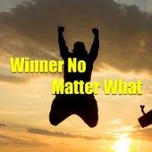 Winner No Matter What de Various Artists