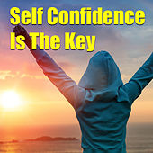 Self Confidence Is The Key de Various Artists