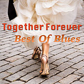 Together Forever: Best Of Blues von Various Artists