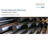 Flammer: Superverso per organo by Christoph Maria Moosmann