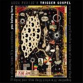 You Belong Here by Anna Fermin's Trigger Gospel