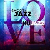 Love Smooth Jazz & Nu Jazz by Various Artists