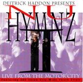 Nu Hymnz-Live From Motor City de Deitrick Haddon