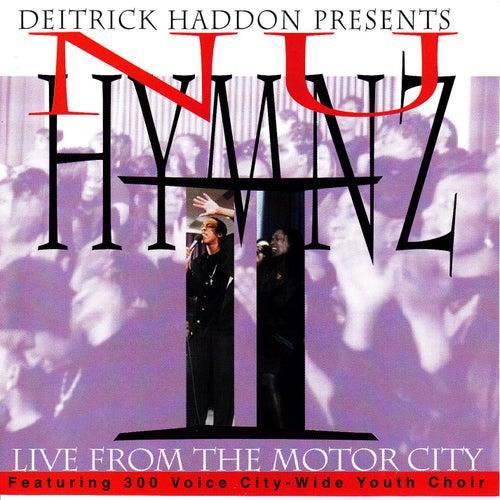 Nu Hymnz-Live From Motor City by Deitrick Haddon