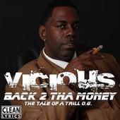 Back 2 tha Money de Vicious